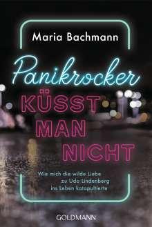 Maria Bachmann: Panikrocker küsst man nicht, Buch