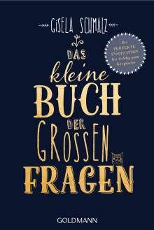 Gisela Schmalz: Das kleine Buch der großen Fragen, Buch