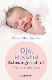 Frans X. Plooij: Oje, ich wachse! Schwangerschaft, Buch