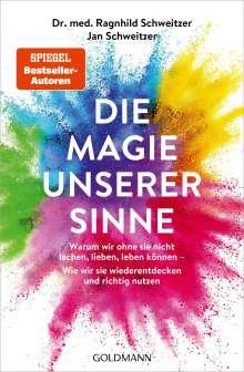 Jan Schweitzer: Die Magie unserer Sinne, Buch