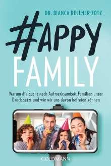 Bianca Kellner-Zotz: Happy Family, Buch