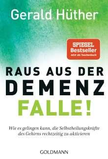 Gerald Hüther: Raus aus der Demenz-Falle!, Buch