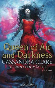 Cassandra Clare: Queen of Air and Darkness, Buch