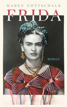 Maren Gottschalk: Frida, Buch