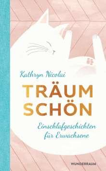 Kathryn Nicolai: Träum schön, Buch