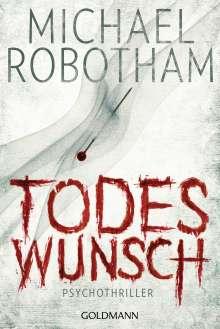 Michael Robotham: Todeswunsch, Buch