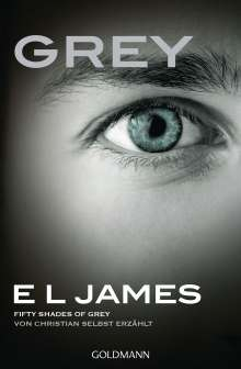 E L James: Grey - Fifty Shades of Grey von Christian selbst erzählt, Buch