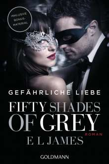 E. L. James: Fifty Shades of Grey - Gefährliche Liebe, Buch