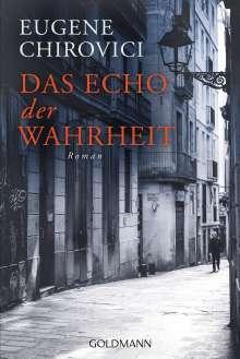 Eugene Chirovici: Das Echo der Wahrheit, Buch