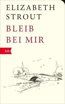 Elizabeth Strout: Bleib bei mir, Buch