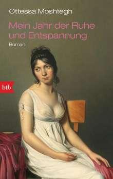 Ottessa Moshfegh: Mein Jahr der Ruhe und Entspannung, Buch