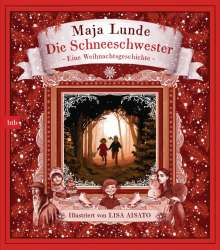 Maja Lunde: Die Schneeschwester, Buch