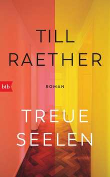 Till Raether: Treue Seelen, Buch