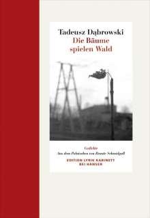 Tadeusz Dabrowski: Die Bäume spielen Wald, Buch