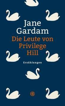 Jane Gardam: Die Leute von Privilege Hill, Buch