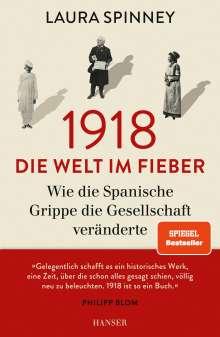 Laura Spinney: 1918 - Die Welt im Fieber, Buch