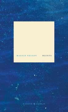 Maggie Nelson: Bluets, Buch