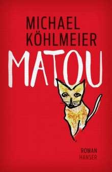 Michael Köhlmeier: Matou, Buch