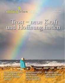 Trost - neue Kraft und Hoffnung finden, Buch