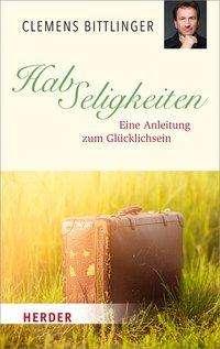 Clemens Bittlinger: HabSeligkeiten, Buch