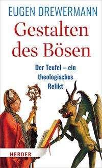 Eugen Drewermann: Gestalten des Bösen, Buch