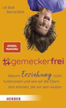 Uli Bott: #gemeckerfrei, Buch