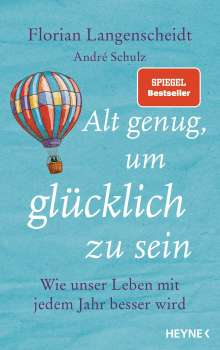 Florian Langenscheidt: Alt genug, um glücklich zu sein, Buch