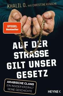 Khalil O.: Auf der Straße gilt unser Gesetz, Buch