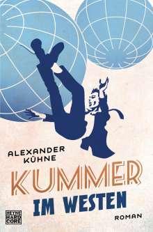 Alexander Kühne: Kummer im Westen, Buch