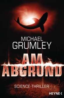 Michael Grumley: Am Abgrund, Buch