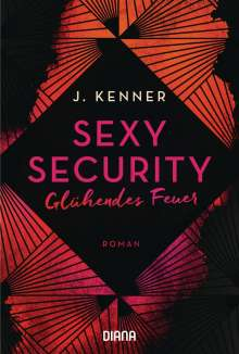 J. Kenner: Sexy Security, Buch