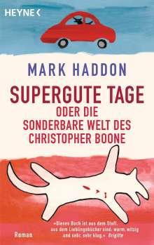 Mark Haddon: Supergute Tage oder Die sonderbare Welt des Christopher Boone, Buch
