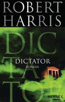 Robert Harris: Dictator, Buch