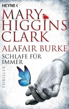 Mary Higgins Clark: Schlafe für immer, Buch