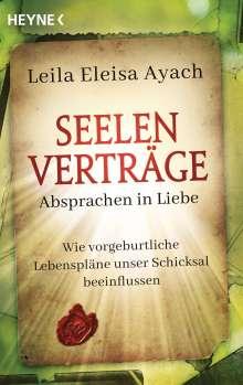 Leila Eleisa Ayach: Seelenverträge. Absprachen in Liebe, Buch