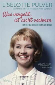 Liselotte Pulver: Was vergeht, ist nicht verloren, Buch