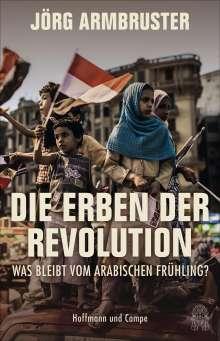 Jörg Armbruster: Die Erben der Revolution, Buch