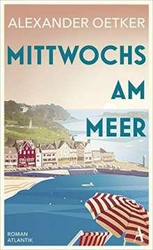 Alexander Oetker: Mittwochs am Meer, Buch