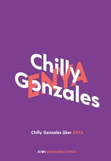 Chilly Gonzales: Chilly Gonzales über Enya, Buch
