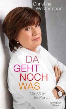 Christine Westermann: Da geht noch was, Buch