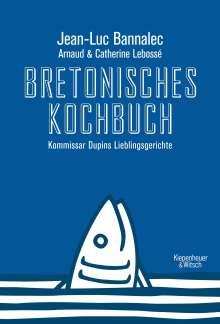 Jean-Luc Bannalec: Bretonisches Kochbuch, Buch