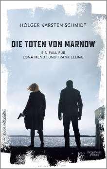 Holger Karsten Schmidt: Die Toten von Marnow, Buch