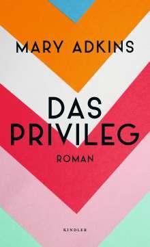 Mary Adkins: Das Privileg, Buch