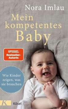 Nora Imlau: Mein kompetentes Baby, Buch