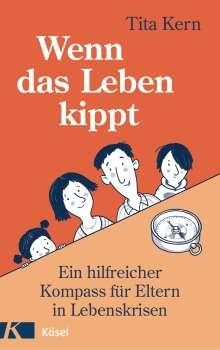 Tita Kern: Wenn das Leben kippt, Buch