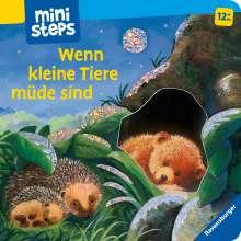 Sabine Cuno: Wenn kleine Tiere müde sind (Kleine Ausgabe), Buch
