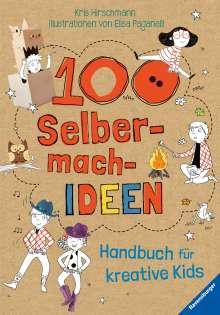 Kris Hirschmann: 100 Selbermach-Ideen, Buch