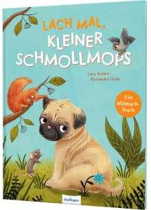 Lucy Astner: Lach mal, kleiner Schmollmops, Buch