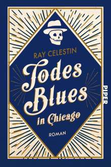 Ray Celestin: Todesblues in Chicago, Buch