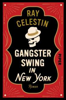 Ray Celestin: Gangsterswing in New York, Buch